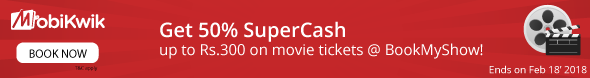 Get 50% Supercash Upto Rs. 300 on Movie Tickets at BookMyShow