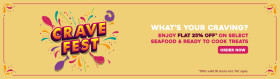 Flat 25% Off On Selected Seafood & Ready To Cook Treats