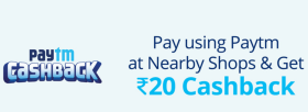 Pay Using Paytm At Nearby Stores & Get Flat Rs 20/- Cashback