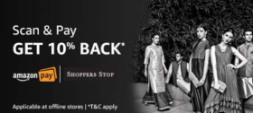 Scan & Pay Using Amazon Pay At Shoppers Stop And Get 10% Cashback