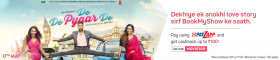 PayZapp DE DE PYAAR DE Movie Offer: Get Upto Rs. 100 Cashback
