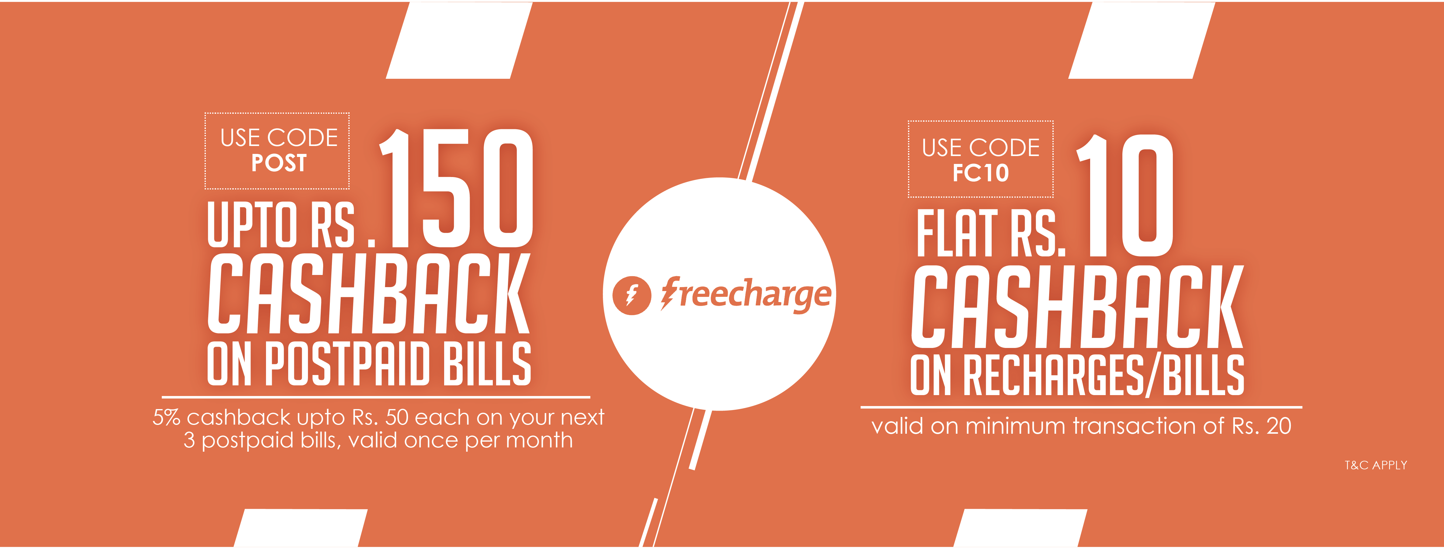 Upto Rs. 150 Cashback on Postpaid Bills + Flat Rs. 10 Cashback on Min. Recharge of Rs. 20