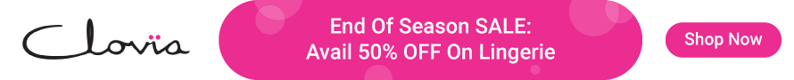 Clovia End Of Season Sale: Avail 50% Off on Lingerie